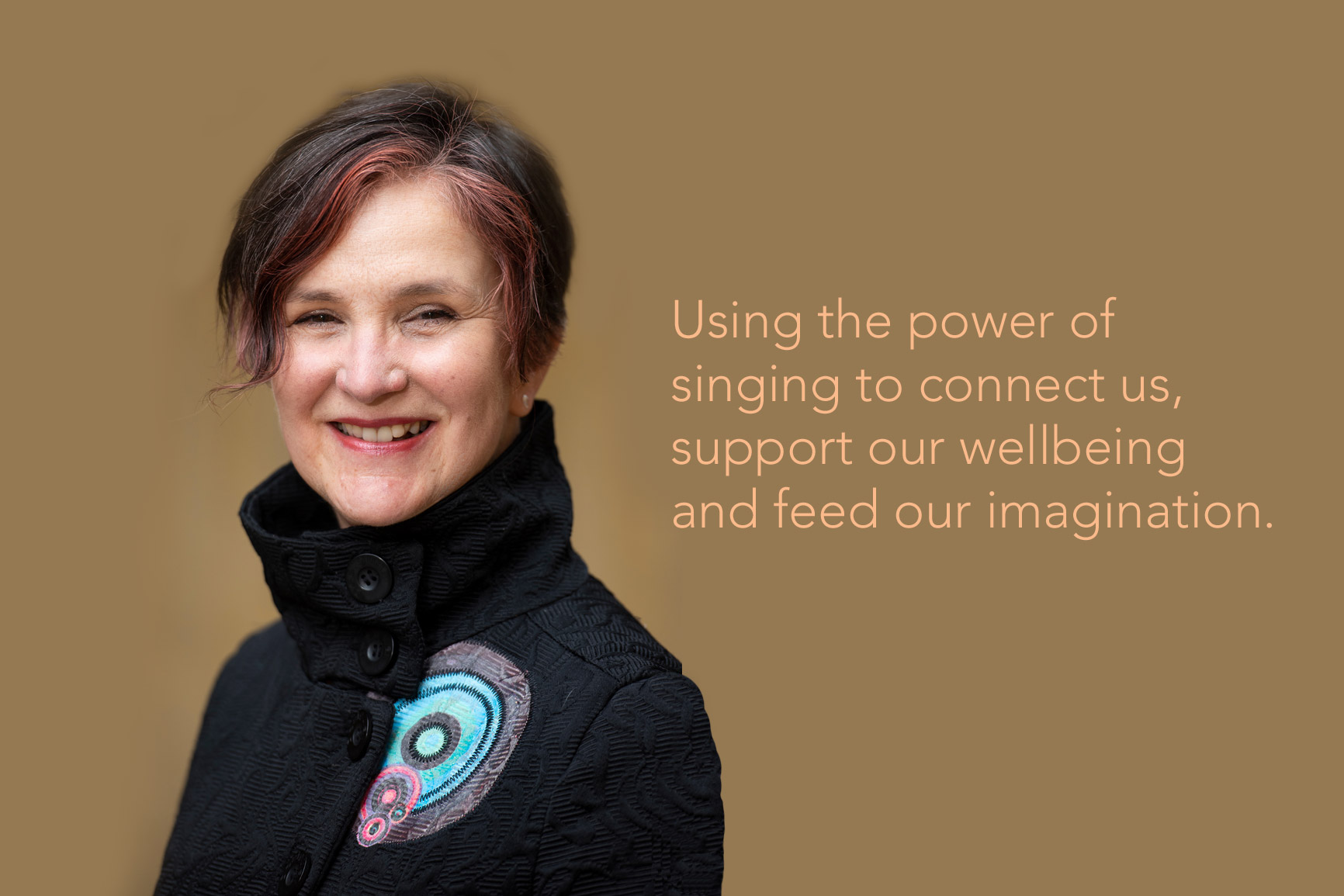 About Vivien Ellis, her background as a singer, performer, champion of group singing for wellbeing, community choir leader, trainer, music researcher & more.